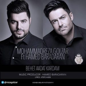 [ , 🎧BEHET ADAT KARDAM MohammadReza Golzar ft Hamed Baradaran 320kbps HQ 🔝 exclusive on @rezagolzar  تنها کانال رسمی محمدرضا گلزار در تلگرام ]